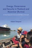 Energy, Govenance and Security in Thailand and Myanmar, Simpson