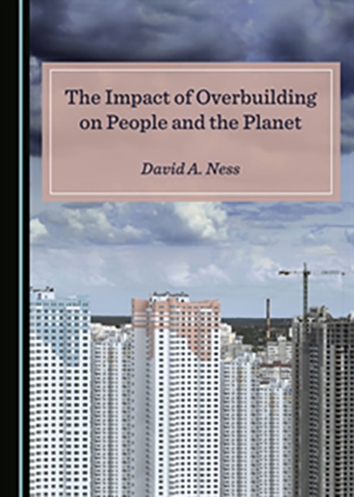 Book cover: The Impact of Overbuilding on People and the Planet