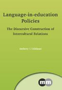 Liddicoat, A.J. (2013) Language-in-education policies: The discursive construction of intercultural relations. Multilingual Matters, Bristol.