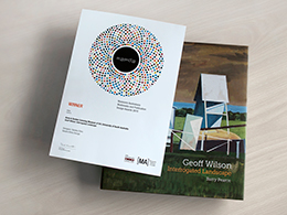 Geoff Wilson: Interrogated Landscape. Essay by Barry Pearce. Published by Samstag Museum of Art, University of  South Australia, 2015. Photographer: Sandra Elms.