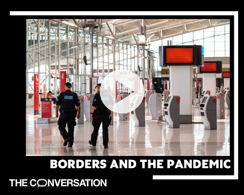 Watch: Borders and the Pandemic