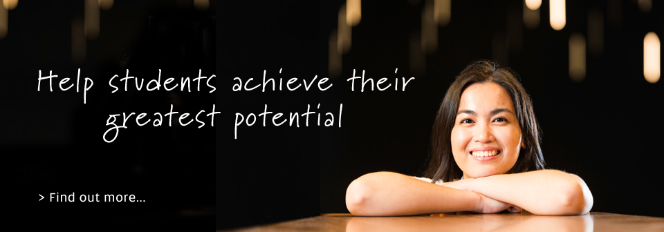Help students achieve their greatest potential - Find out more...