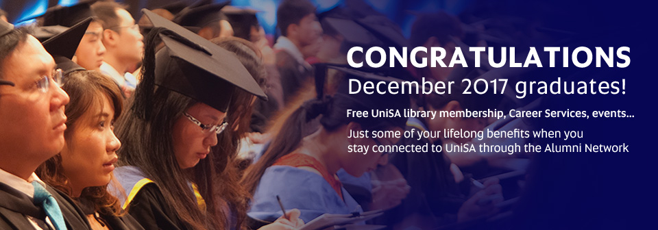 Congratulations December 2017 Graduates! Free UniSA Library membership, Career Services, events... Just some of your lifelong benefits when you stay connected to UniSA through the Alumni Network