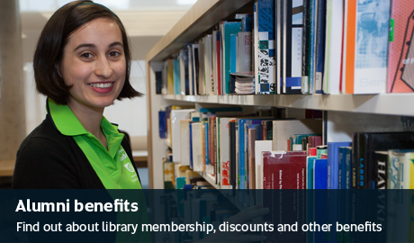 Alumni benefits - Find out about library membership, discounts and other benefits
