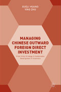 Managing Chinese Outward Foreign Direct Investment  From Entry Strategy to Sustainable Development in Australia