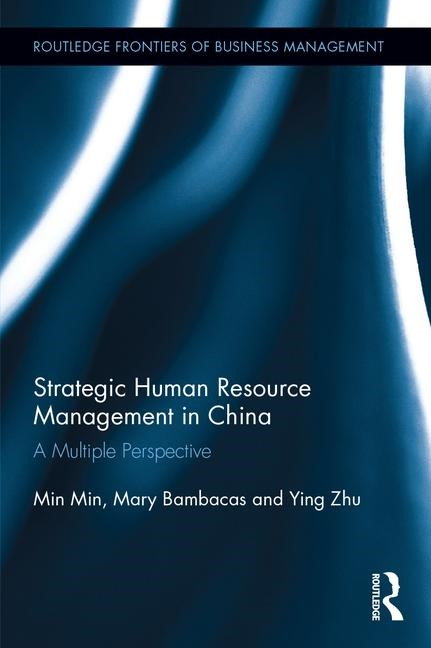 Strategic Human Resource Management in China: A Multiple Perspective