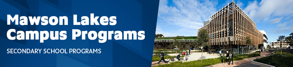 Mawson Lakes Campus Programs