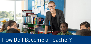 How Do I Become a Teacher?