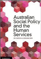 Book Cover of the Australian Social Policy and the Human Services by Ed Carson and Lorraine Kerr