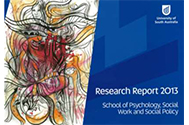 School of Psychology, Social Work and Social Policy 2013 Research Report