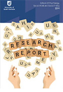 School of Psychology, Social Work and Social Policy 2014 Research Report