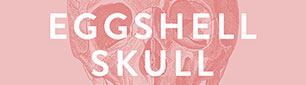 Eggshell Skull Book Launch