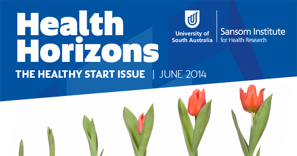 Health Horizons: The Healthy Start Issue | June 2014
