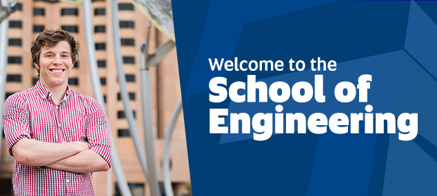 Welcome to the School of Engineering