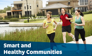 Smart and Healthy Communities
