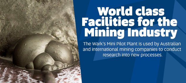 World Class Facilities for the Mining Industry