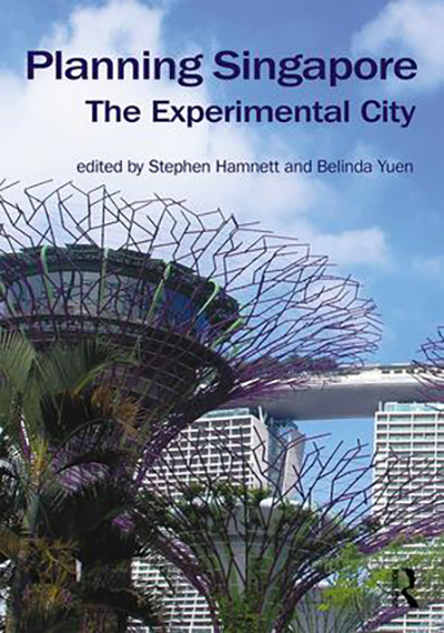 Book cover: Planning Singapore: The Experimental City
